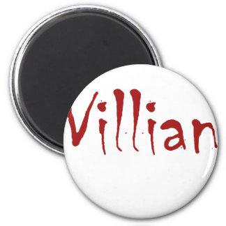 Villian Refrigerator Magnet