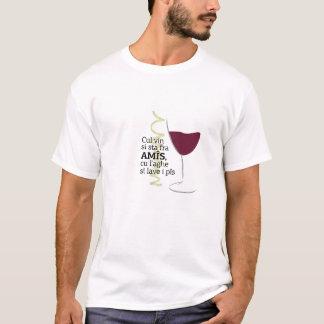 Vin e amis T-Shirt