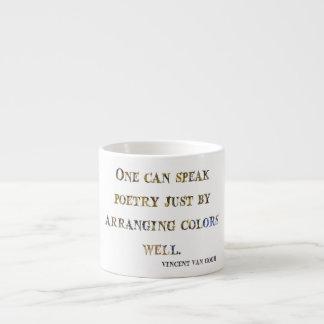 Vincent Van Gogh Quote Espresso Cup