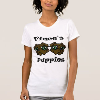 VINCES PUPPIES T-Shirt