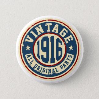 Vintage 1916 All Original Parts 6 Cm Round Badge