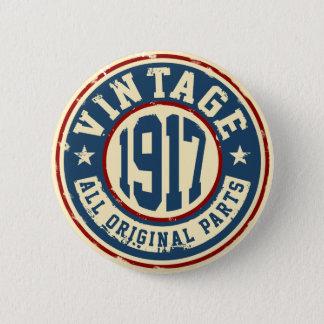 Vintage 1917 All Original Parts 6 Cm Round Badge