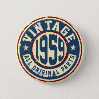 Vintage 1959 All Original Parts 6 Cm Round Badge