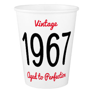 Vintage 1967 Aged To Perfection 50 Birthday Party Paper Cup