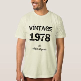 vintage 1978 or change year T-Shirt