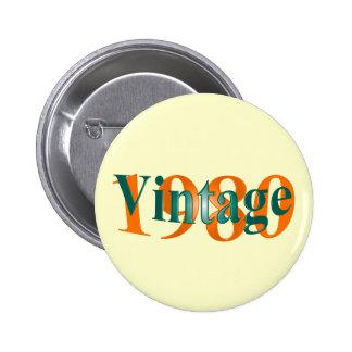 Vintage 1980 6 cm round badge