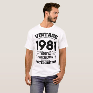 VINTAGE 1981 AGED TO PERFECTION LIMITED EDITION A T-Shirt