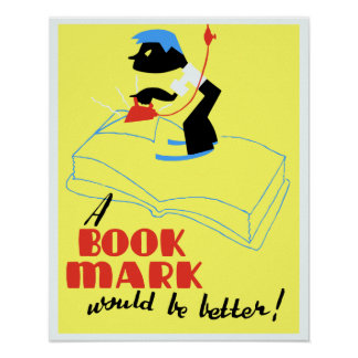 Vintage A book mark would be better WPA Poster