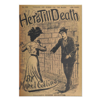 """Vintage Art Poster """"Her's Till Death"""""""