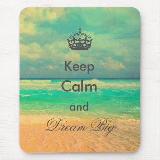 "vintage beach ""Keep Calm and Dream Big"" quote Mouse Pad"