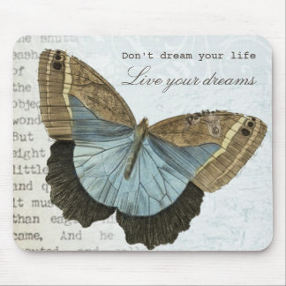 Vintage butterfly positive inspirational quote mouse pad
