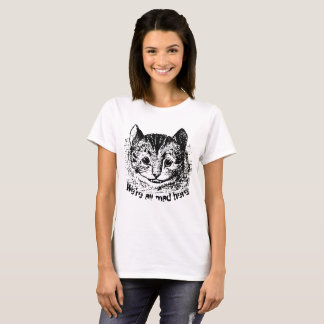 Vintage Cheshire Cat All Mad Here Quote T-Shirt
