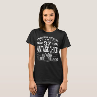 VINTAGE CHICK AGED 37 YEARS T-Shirt