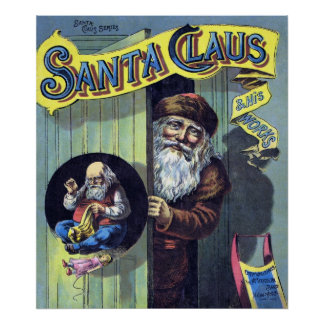 Vintage Christmas, Santa Claus and His Works Poster