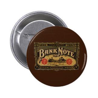 Vintage Cigar Label Art, Bank Note Finance 6 Cm Round Badge
