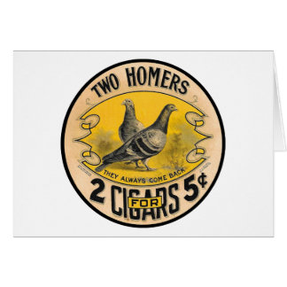 Vintage Cigars Two Homers for 5 Cents Label Greeting Card