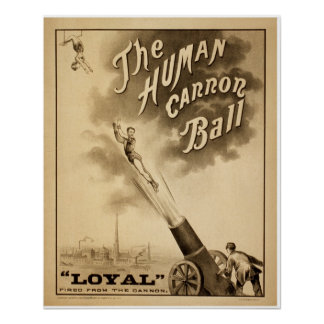 Vintage Circus Poster The Human Cannon Ball