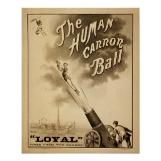 Vintage Circus Poster The Human Cannon Ball Retro