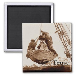 Vintage Crane Operator Men in Bucket Trust Square Magnet