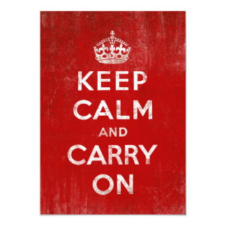 Vintage Deep Red Distressed Keep Calm and Carry On 13 Cm X 18 Cm Invitation Card