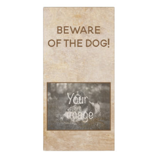 "Vintage design with photo. ""Beware of the dog!"" Door Sign"