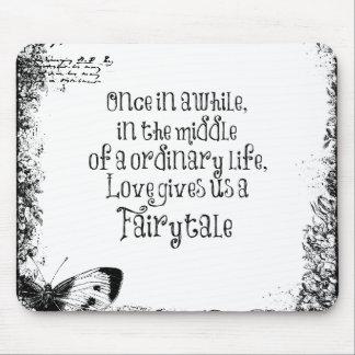 Vintage Fairytale Love Quote Mouse Pads