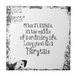 Vintage Fairytale Love Quote Small Square Tile