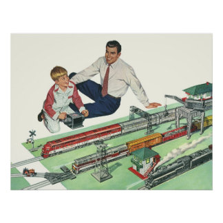 Vintage Father's Day, Dad and Son Play with Trains Poster