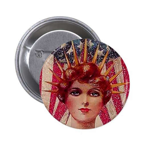 Vintage Flag Lady Liberty Patriotic July 4th Pinback Buttons