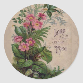 Vintage Floral Prayer I Will Follow Thee Round Sticker