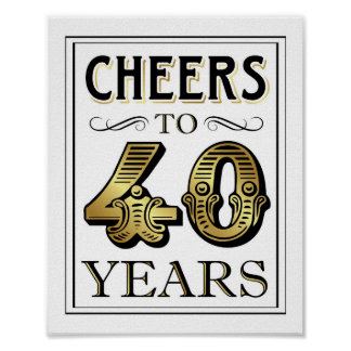 Vintage Gold Party CHEERS TO 40 YEARS Sign Print