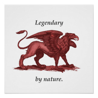 Vintage griffin illustration, legendary by nature poster