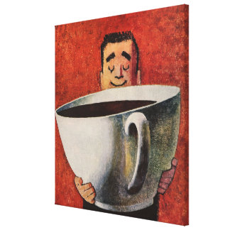 Vintage Happy Man Drinking Giant Cup of Coffee Gallery Wrap Canvas