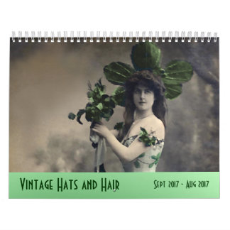 Vintage Hats and Hair ---Sept 2017 - Aug 2018 Calendars