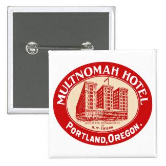 Vintage Hotels Hotel Multnomah Portland OR Buttons