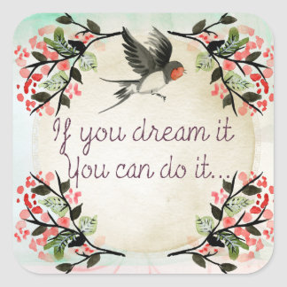 Vintage If You Dream It Bird Stickers