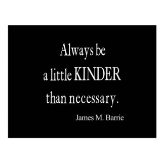 Vintage James Barrie Kinder than Necessary Quote Postcard