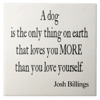 Vintage Josh Billings Dog Love Yourself Quote Ceramic Tile