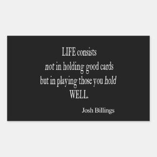 Vintage Josh Billings Life Good Play Cards Quote Rectangular Sticker