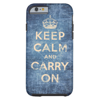 Vintage keep calm and carry on tough iPhone 6 case