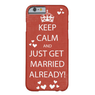 Vintage KEEP CALM  GET MARRIED Barely There iPhone 6 Case