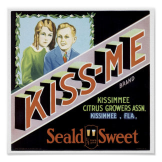 Vintage Kiss-me Seald Sweet Fruit Crate Label Posters