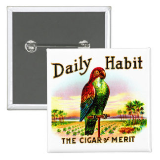 Vintage Kitsch Cigar Box Parrot Daily Habit Label Pin