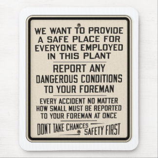Vintage Kitsch Factory Metal Safety First Sign Mouse Pad