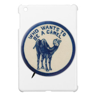 Vintage Kitsch Joke Button Who Wants to Be A Camel Case For The iPad Mini