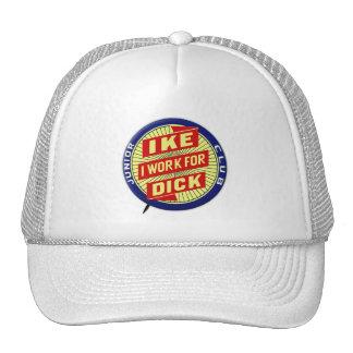 Vintage Kitsch Nixon Ike I Work For Dick Button Trucker Hat