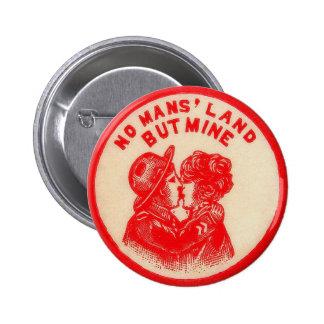 Vintage Kitsch Pinback Button Joke No Man s Land