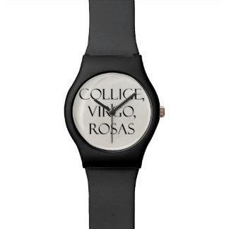 Vintage Latin Collige, Virgo, Rosas Rose Quote Watch