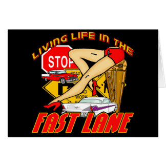 Vintage Living Life In The Fast Lane Greeting Card