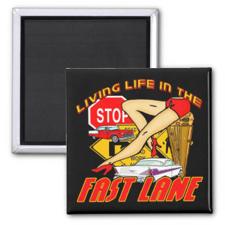 Vintage Living Life In The Fast Lane Fridge Magnets